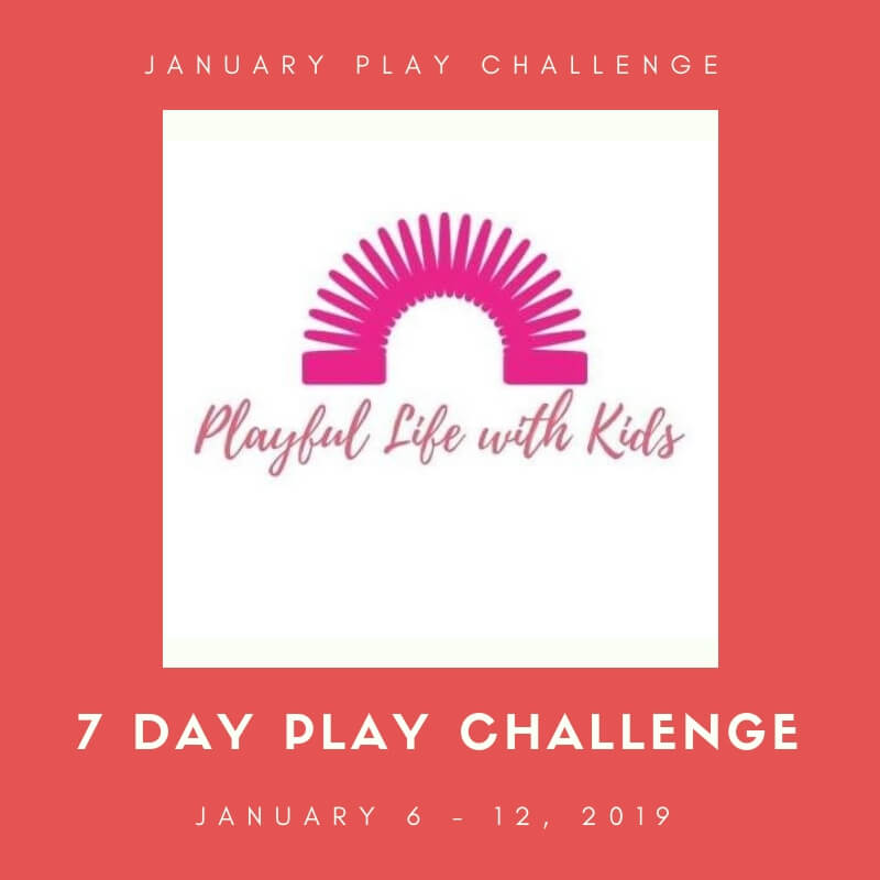 Playful Life with Kids January Play Challenge 1