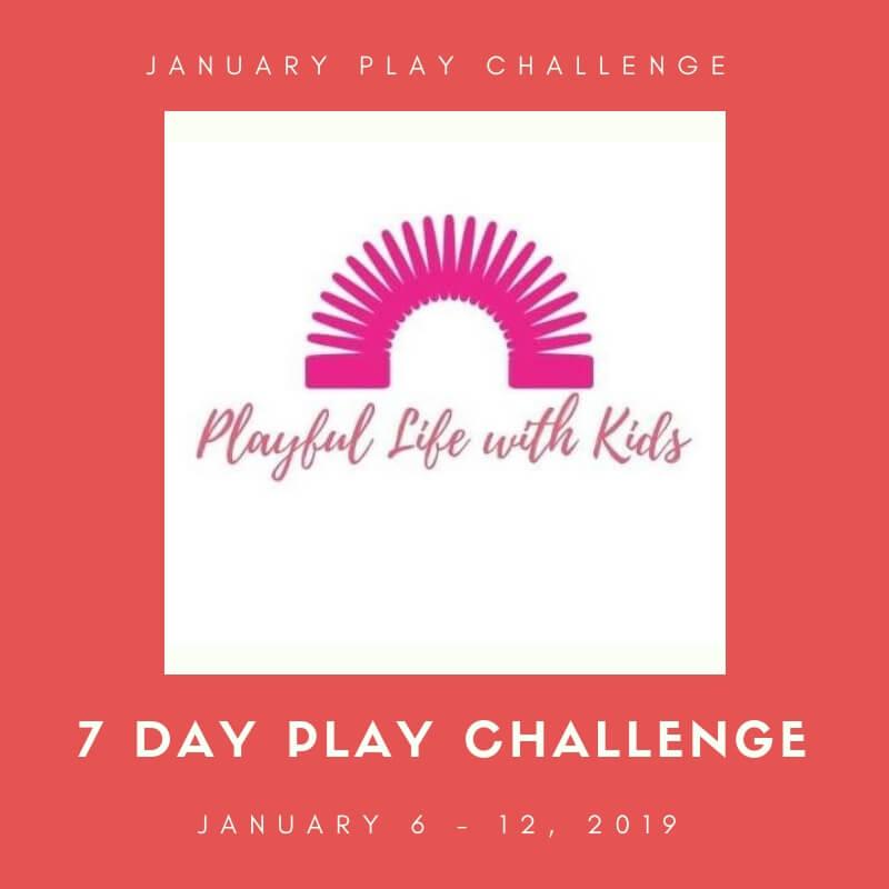 Playful Life with Kids January Play Challenge 1