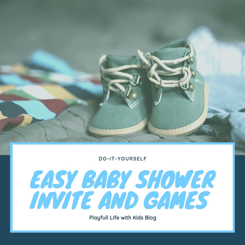 Playful Life with Kids DIY: Easy Baby Shower Invite and Games for Boys 4