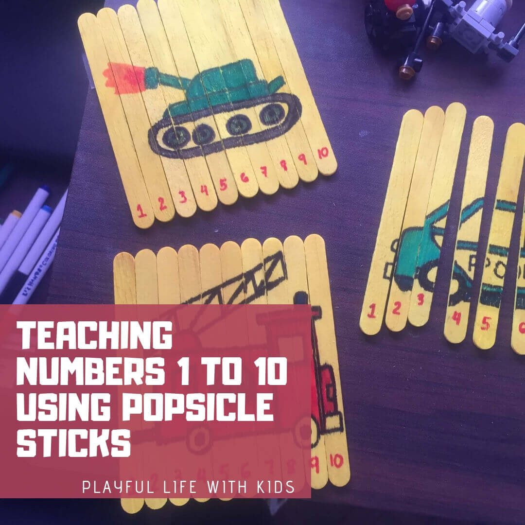 Playful life with kids Teaching Numbers 1 to 10 using Popsicle Sticks 1