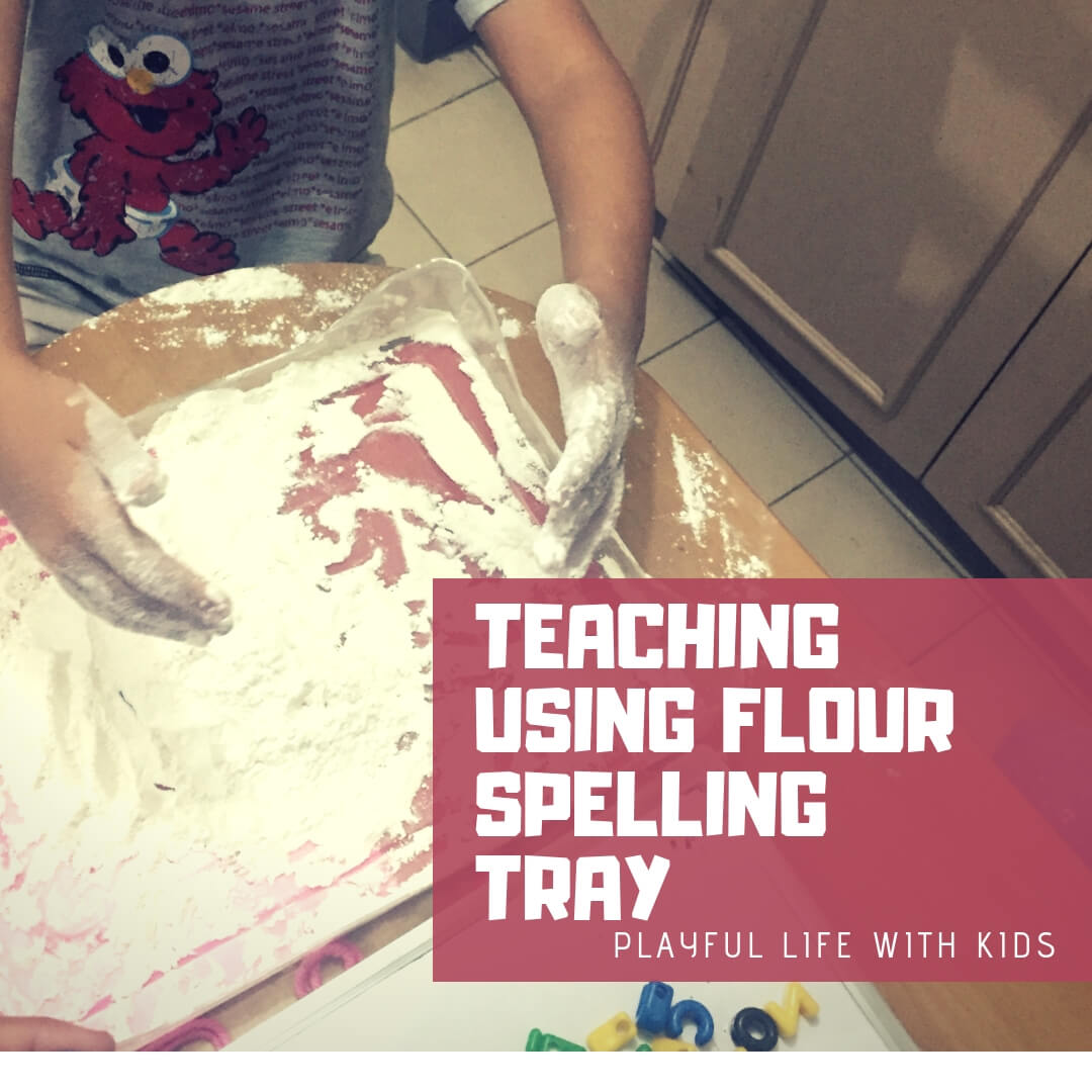 Playful Life with Kids Teaching Using Flour Spelling Tray 1