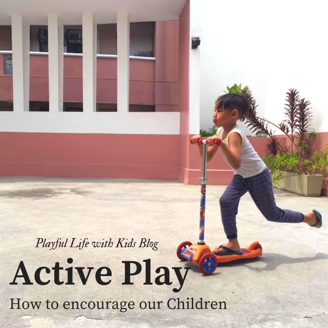 Playful Life with Kids How to Encourage Active Play in Children 1