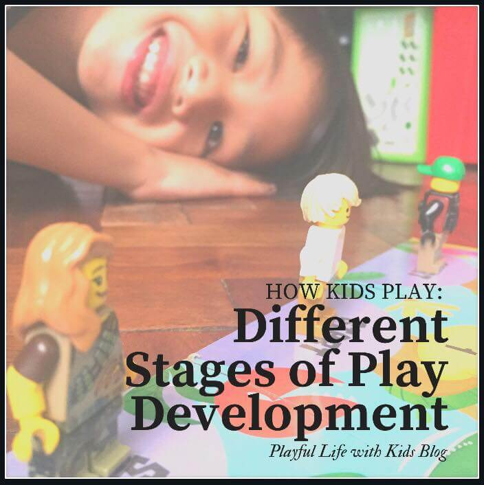 Playful Life with Kids How Kids Play: Different Stages of Play Development 1