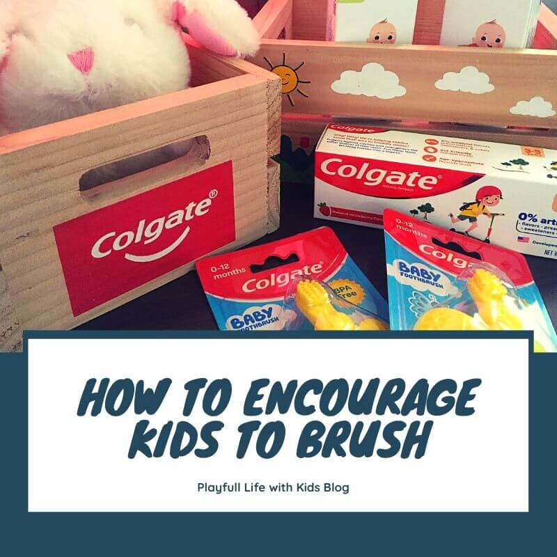 How to Encourage your Kids to Brush Playful Life with Kids 1